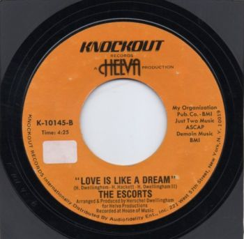 THE ESCORTS - LOVE IS LIKE A DREAM