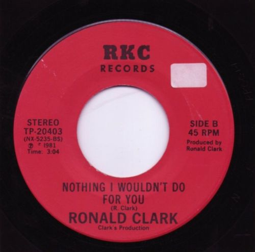 RONALD CLARK - NOTHING I WOULDN'T DO FOR YOU