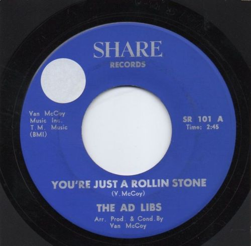 THE AD LIBS - YOU'RE JUST A ROLLIN STONE