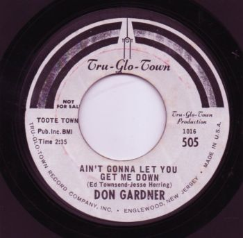 DON GARDNER - AIN'T GONNA LET YOU GET ME DOWN