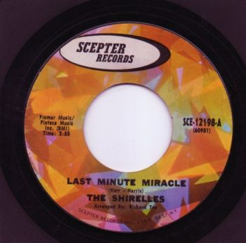 THE SHIRELLES - LAST MINUTE MIRACLE