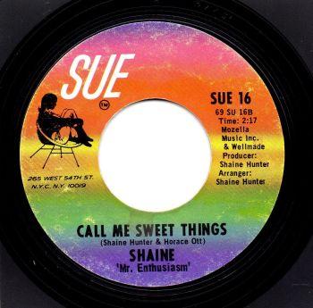 SHAINE - CALL ME SWEET THINGS
