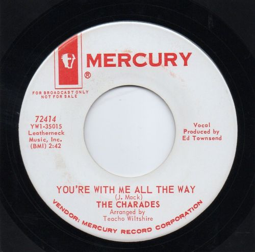 THE CHARADES - YOU'RE WITH ME ALL THE WAY