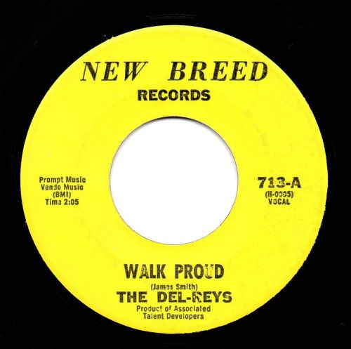 THE DEL-REYS - WALK PROUD