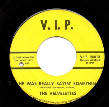 THE VELVELETTES - HE WAS REALLY SAYIN' SOMETHIN'
