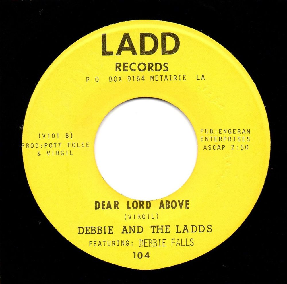 DEBBIE & THE LADDS - DEAR LORD ABOVE