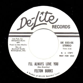 FELTON BURKS - I'LL ALWAYS LOVE YOU