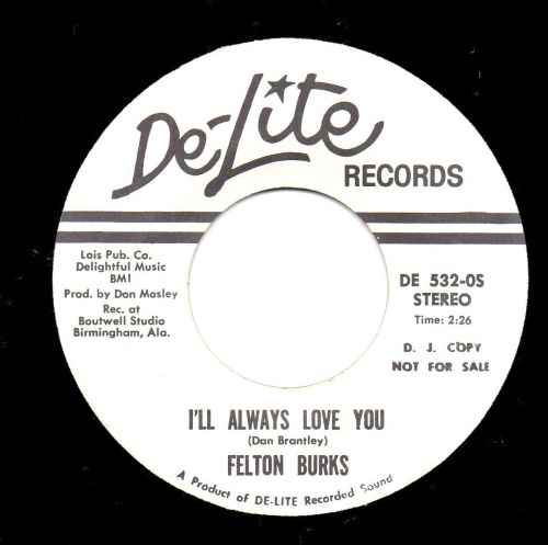 FELTON BURKS - I'LL ALWAYS LOVE YOU