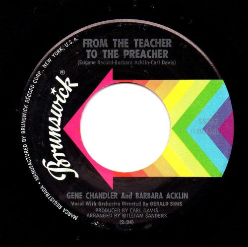GENE CHANDLER & BARBARA ACKLIN - FROM THE TEACHER TO THE PREACHER