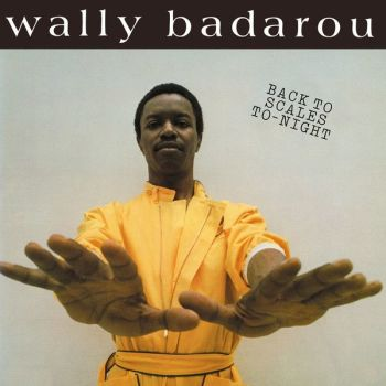 Wally Badarou - Back To Scales To-Night (LP, Album, RE)