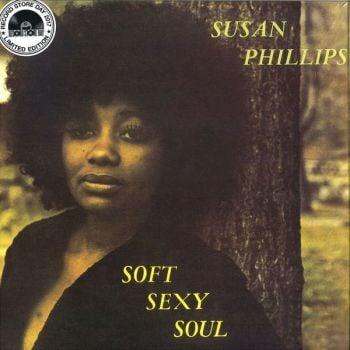 Susan Phillips - Soft Sexy Soul (LP, Album, Ltd, RE)