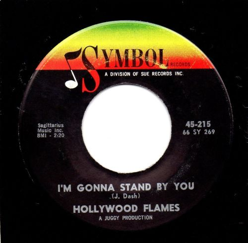 HOLLYWOOD FLAMES - I'M GONNA STAND BY YOU