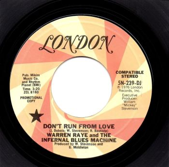WARREN RAYE and THE INFERNAL BLUES MACHINE - DON'T RUN FROM LOVE
