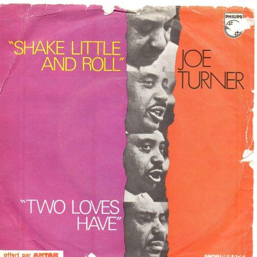 JOE TURNER - TWO LOVES HAVE I