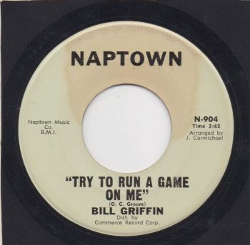 BILL GRIFFIN - TRY TO RUN A GAME ON ME