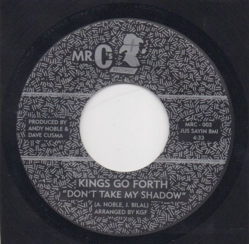 KINGS GO FORTH - DON'T TAKE MY SHADOW