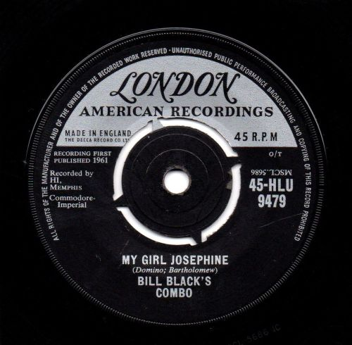 BILL BLACK'S COMBO - MY GIRL JOSEPHINE