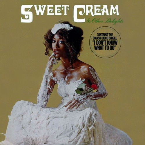 SWEET CREAM - SWEET CREAM & OTHER DELIGHTS (12