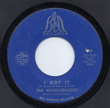THE MASQUERADERS - I GOT IT