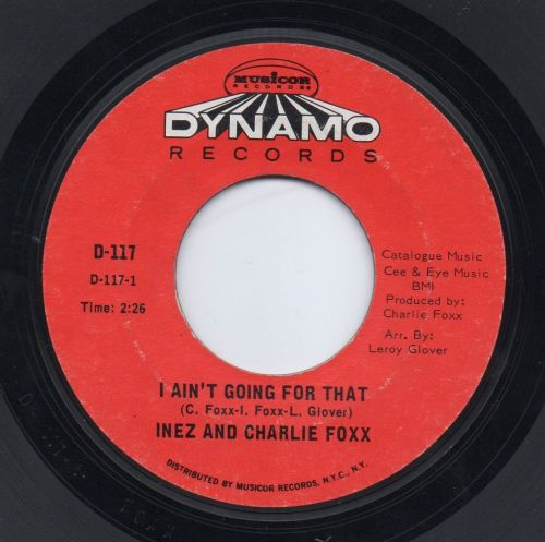 INEZ & CHARLIE FOXX - I AIN'T GOING FOR THAT
