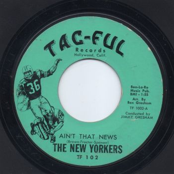 THE NEW YORKERS - AIN'T THAT NEWS