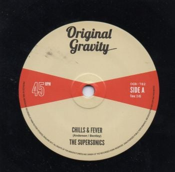 THE SUPERSONICS - CHILLS & FEVER