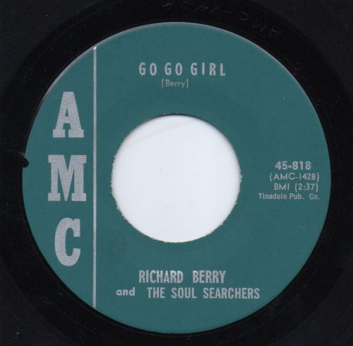 RICHARD BERRY & THE SOUL SEARCHERS - GO GO GIRL