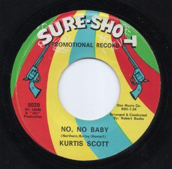 KURTIS SCOTT - NO, NO BABY