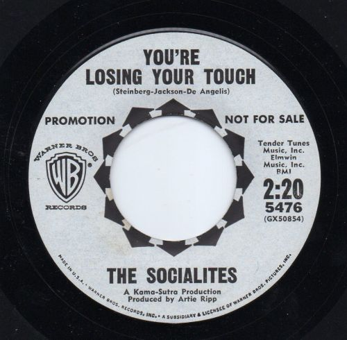 THE SOCIALITES - YOU'RE LOSING TOUCH