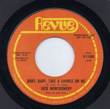 JACK MONTGOMERY - BABY, BABY, TAKE A CHANCE ON ME