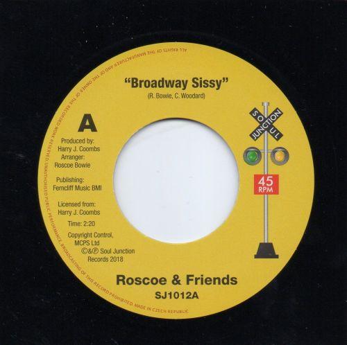 ROSCOE & FRIENDS - BROADWAY SISSY