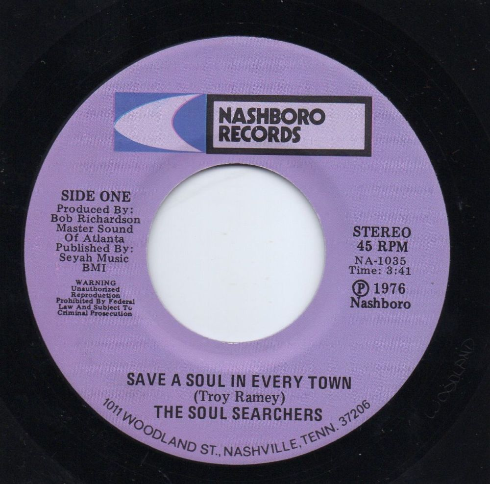 THE SOUL SEARCHERS - SAVE A SOUL IN EVERY TOWN