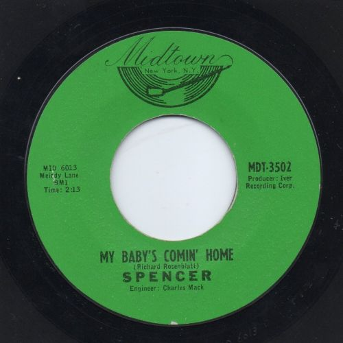 SPENCER - MY BABY'S COMIN' HOME