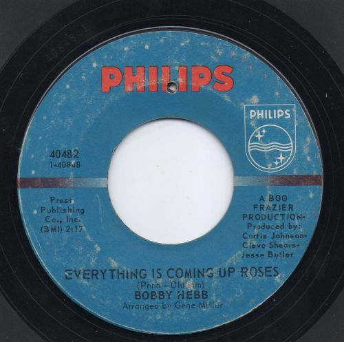 BOBBY HEBB - EVERYTHING IS COMING UP ROSES