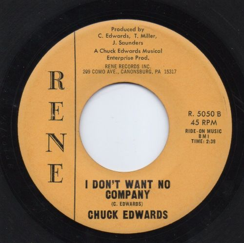 CHUCK EDWARDS - I DON'T WANT NO COMPANY