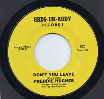 FREDDIE HUGHES - DON'T YOU LEAVE