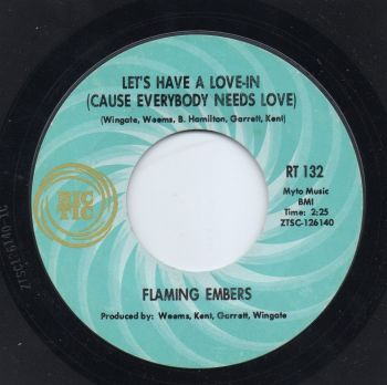 FLAMING EMBERS - LET'S HAVE A LOVE-IN (CAUSE EVERYBODY NEEDS LOVE)