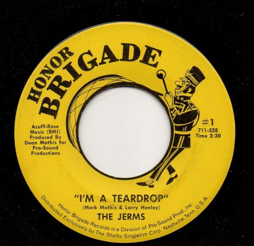THE JERMS - I'M A TEARDROP