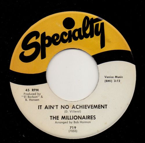 THE MILLIONAIRES - IT AIN'T NO ACHIEVEMENT
