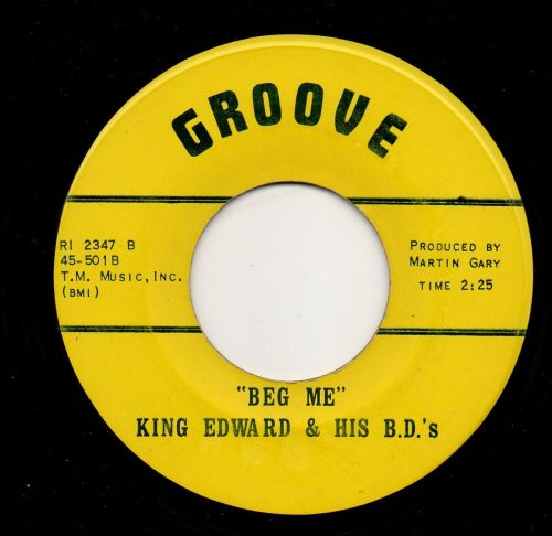 KING EDWARD & HIS B.D.'s - BEG ME