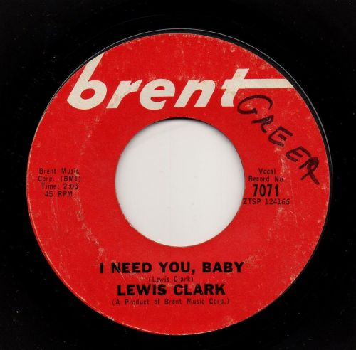 LEWIS CLARK - I NEED YOU, BABY