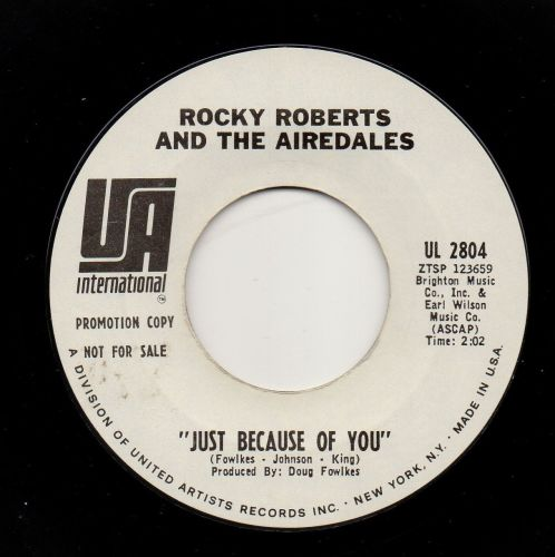 ROCKY ROBERTS AND THE AIREDALES - JUST BECAUSE OF YOU