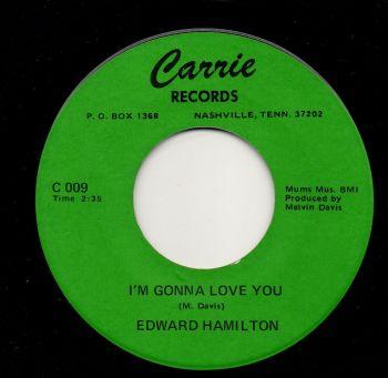 EDWARD HAMILTON - I'M GONNA LOVE YOU