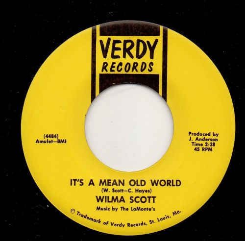 WILMA SCOTT - IT'S A MEAN OLD WORLD