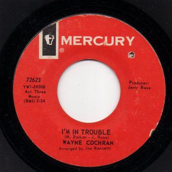 WAYNE COCHRAN - I'M IN TROUBLE