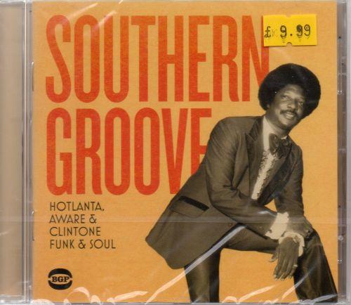 VARIOUS - SOUTHERN GROOVE HOTLANTA AWARE & CLINTONE FUNK & SOUL