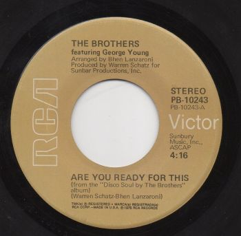 THE BROTHERS - ARE YOU READY FOR THIS