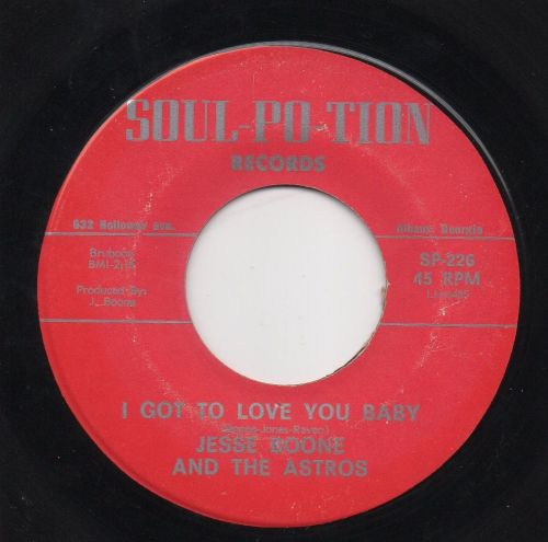 JESSE BOONE AND THE ASTROS - I GOT TO LOVE YOU BABY