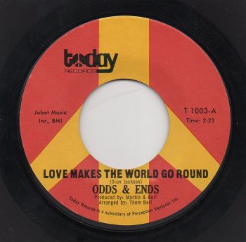 ODDS & ENDS - LOVE MAKES THE WORLD GO ROUND