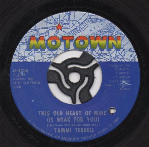 TAMMI TERRELL - THIS OLD HEART OF MINE (IS WEAK FOR YOU)